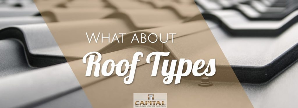 New home and Renovation Roofing & Roof Types